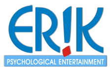 ERIK - Psychological Entertainment